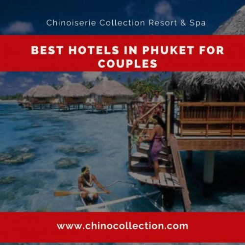 Best-Hotels-in-Phuket-for-Couples169dcc6379f780cf.jpg