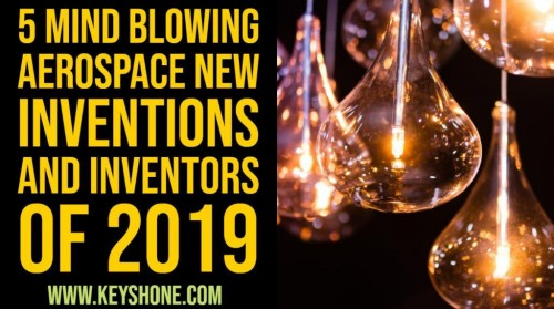 The aerospace field is coming up with astonishing achievements every year. In 2019 there are a lot of aerospace inventions that are going to make history. Here you check Aerospace Innovations 2019.  https://www.keyshone.com/5-mind-blowing-aerospace-new-inventions-and-inventors-of-2019/