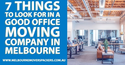 Are you planning for an office relocation? Well, this could be a tricky task if you do not plan. There are multiple tasks that you need to process before successful office relocation. Today, many companies provide you professional services such as office removals. In Melbourne, these moving companies are known as removalists. So, before you plan the same, here are the things that you need to look for in a good office moving company in Melbourne.  https://www.melbournemoverspackers.com.au/7-things-to-look-for-in-a-good-office-moving-company-in-melbourne/