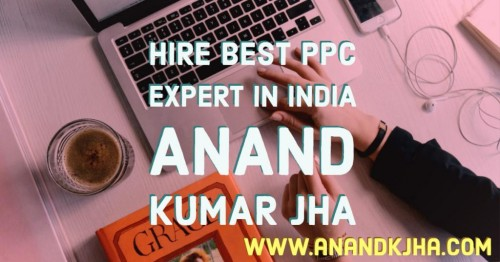 Do you have an online business? Are you looking for a best Google Ads or Adwords PPC expert in India? Here is one answer to all the above or related question i.e Hire a best Google Ads or Adwords PPC expert. Hi There, my name is Anand Kumar Jha. I am a Google certified digital marketer with more than 7 years experience in SEO and digital marketing.  https://www.anandkjha.com/ppc-expert-in-india/