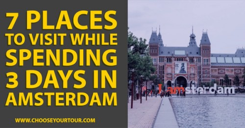 7-Places-to-Visit-While-Spending-3-Days-in-Amsterdamadaaf13559ee7736.jpg