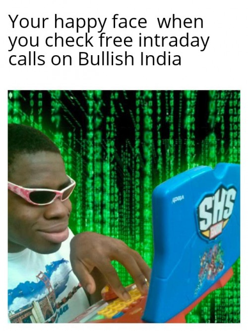 Check daily Intraday calls on our website. www.bullishindia.com .  #intradaycalls #freeintradaycalls #intradaytrading #indianstockmarket #investment #profits #sharemarket #sharemarketmemes #memes