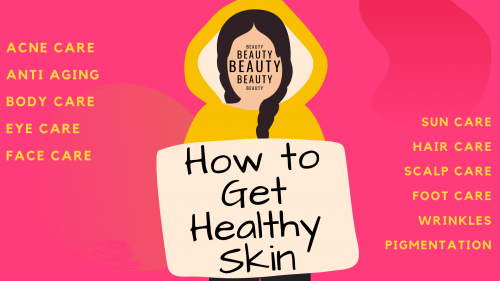 How-to-Get-Healthy-Skinde3a7e0e2ea6c200.png