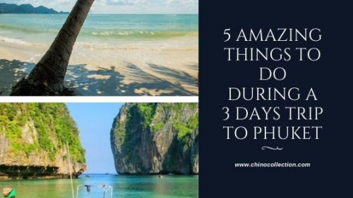 5-Amazing-Things-to-do-During-a-3-Days-Trip-to-Phuket25a746ed431d2832.jpg