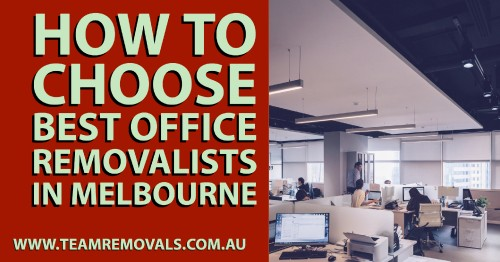 How-to-Choose-Best-Office-Removalists-in-Melbournec90ec43209ded4ec.jpg
