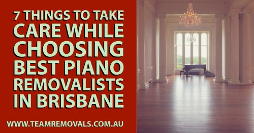 7-Things-To-Take-Care-While-Choosing-Best-Piano-Removalists-In-Brisbane1ec3da91757a24fa.jpg