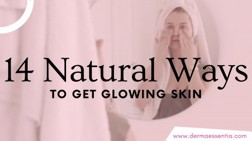 Natural-Ways-to-Get-Glowing-Skin6eb00c41e1d6d0e8.jpg