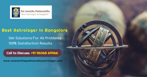 Sai Anantha Padmanabha Is One Of The Most Famous Vedic Astrologers In Bangalore City. Call Now And Find A Solution For All Your Problem From Your World Famous Bangalore Astrologer. Call Now And Find A Solution For All Your Problem From Your World Famous Bangalore Astrologer. Website: http://www.saiananthapadmanabhaastrologer.com/ Call us:  +91-9606869966