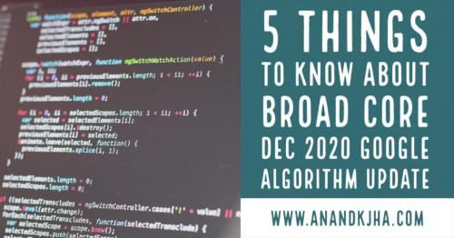 5-Things-To-Know-About-Broad-Core-Dec-2020-Google-Algorithm-Update-1-1024x5360844706769f17d60.jpg