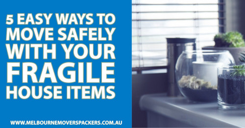 5-Easy-Ways-to-Move-Safely-with-Your-Fragile-House-Items91f23a2022a7359a.jpg