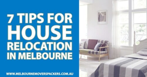 7-Tips-for-House-Relocation-in-Melbournea13de38d6f7650cc.jpg