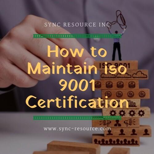 how-to-maintain-iso-9001-certificationb4845805f857e78c.jpg