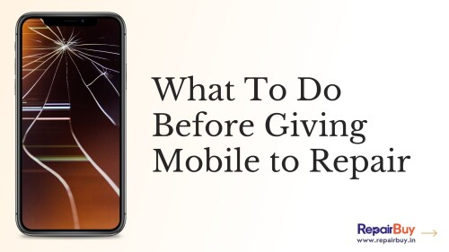 What-To-Do-Before-Giving-Mobile-to-Repair518757609629e970.jpg