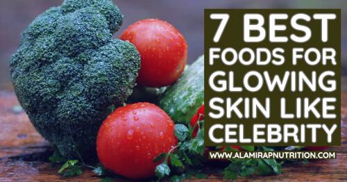 7-Best-Foods-for-Glowing-Skin-like-Celebrity0c98f1bbd1cf9620.jpg