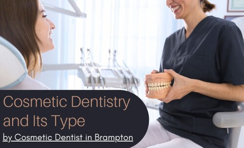 Cosmetic-Dentistry-and-Its-Type-by-Cosmetic-Dentist-in-Brampton8876d31ff5cbb30a.jpg